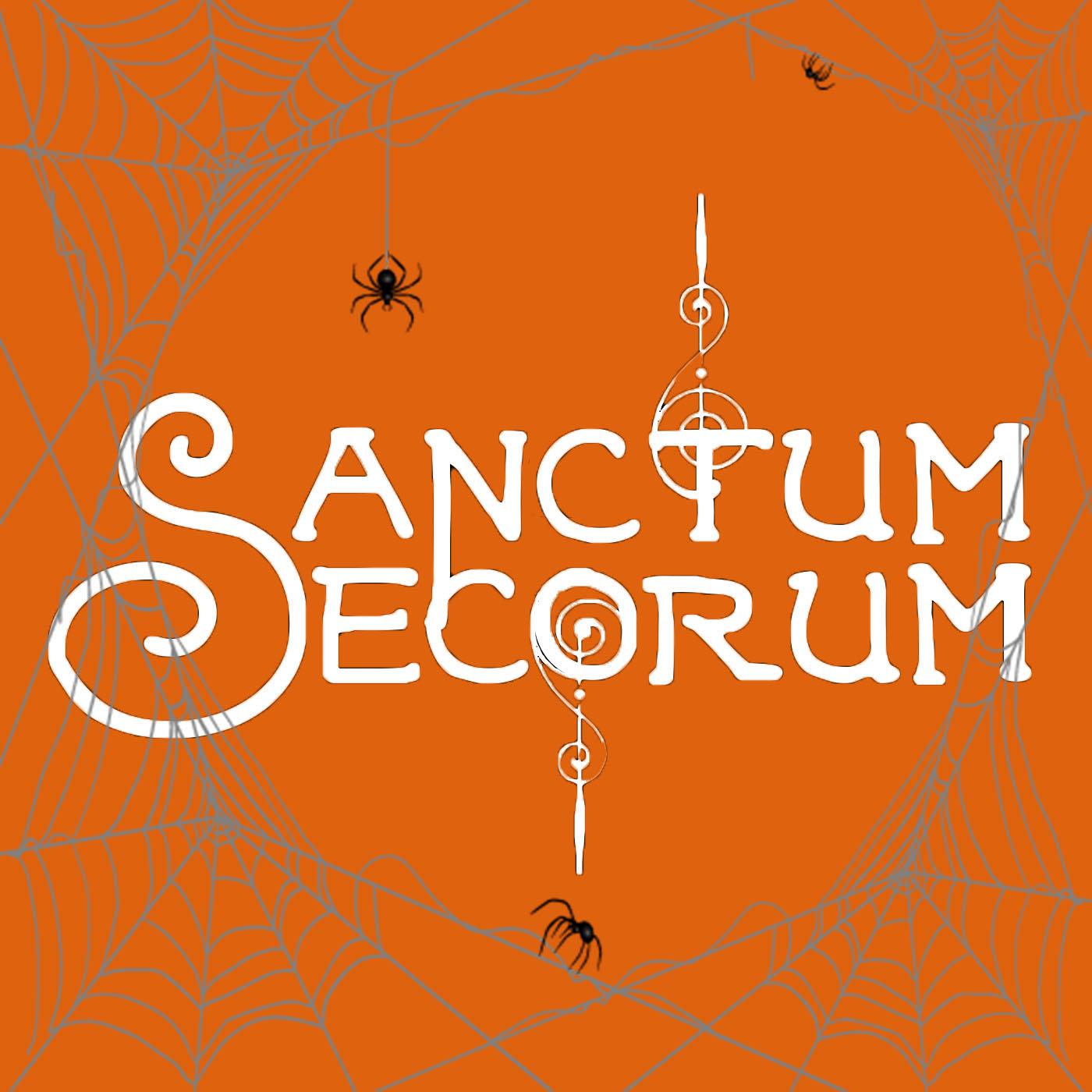Sanctum Secorum #39b – Halloween 2018